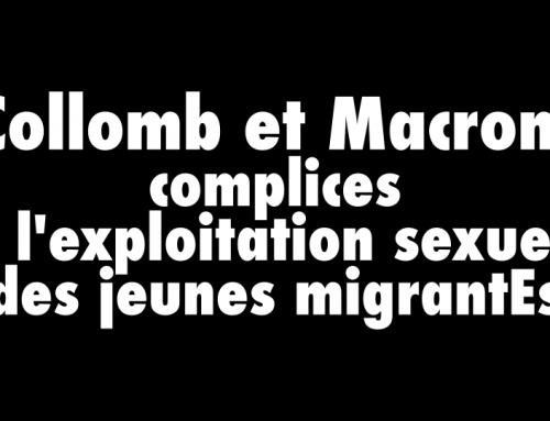Macron et Collomb, complices de l'exploitation sexuelle des jeunes migrantEs